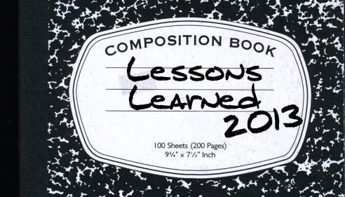 Lessons Learned 2013