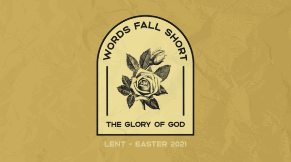 Words Fall Short: The Glory of God Image